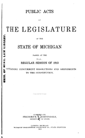 Public Acts of the Legislature of the State of Michigan Passed at the Regular Session