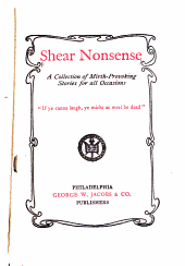 Shear Nonsense: A Collection of Mirth-provoking Stories for All Occasions