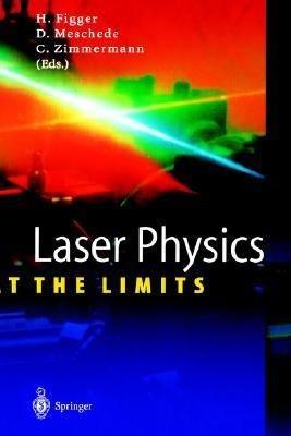 Laser Physics at the Limits PDF