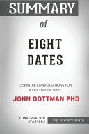 Summary of Eight Dates