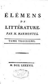 Eléments de littérature: Volume3