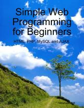 Simple Web Programming for Beginners