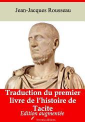 Traduction du premier livre de l'histoire de Tacite: Nouvelle édition augmentée