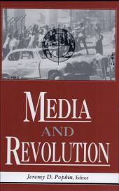 Media and Revolution: Comparative Perspectives