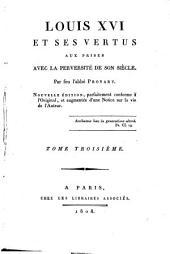 Louis XVI et ses vertus aux prises avec la perversité de son siècle