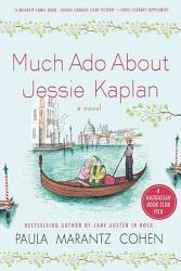 Much Ado About Jessie Kaplan Book PDF