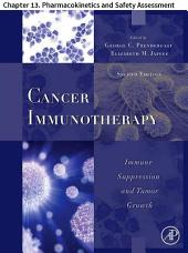 Cancer Immunotherapy: Chapter 13. Pharmacokinetics and Safety Assessment, Edition 2