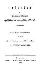 Geschichte des Appenzellischen Volkes: Urkunden, Band 2,Teil 2