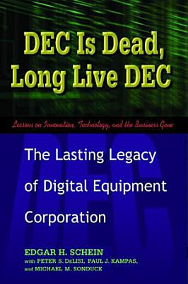 DEC Is Dead  Long Live DEC