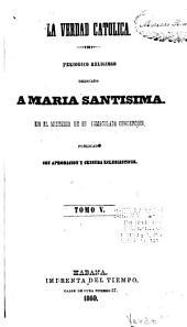 La verdad católica: Volumen 5
