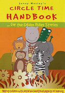 Circle Time Handbookbook for the Golden Rules Stories