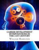 Career Development Interventions in the 21st Century PDF