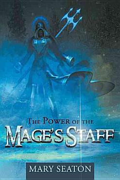 The Power of the Mage s Staff PDF