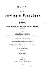 Reise nach dem südlichen Russland und der Krim, durch Ungarn, die Walachei und die Moldau, im Jahre 1837: Band 1