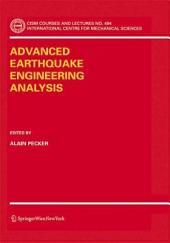 Advanced Earthquake Engineering Analysis