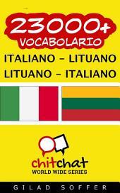 23000+ Italiano - Lituano Lituano - Italiano Vocabolario