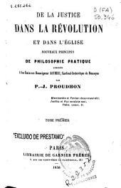 De la justice dans la révolution et dans l'Église: nouveaux principes de philosophie pratique, Volume1
