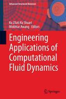Engineering Applications of Computational Fluid Dynamics PDF