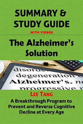 Summary   Study Guide   The Alzheimer s Solution