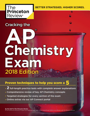 Cracking the AP Chemistry Exam  2018 Edition