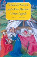 Death by Drama and Other Medieval Urban Legends PDF