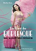 Die Kunst der Burlesque PDF