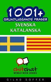 1001+ grundläggande fraser svenska - Katalanska