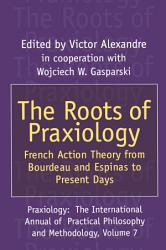 The Roots of Praxiology PDF