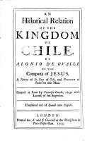 An Historical Relation of the Kingdom of Chile  by Alonso de Ovalle     Translated Out of Spanish    PDF