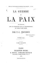 La guerre et la paix, 1: recherches sur le principe et la constitution du droit des gens