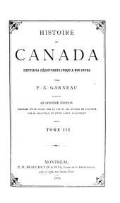 Histoire du Canada depuis sa découverte jusqu'à nos jours: Histoire