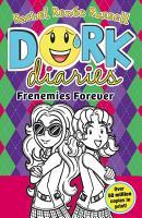 Dork Diaries  Frenemies Forever PDF