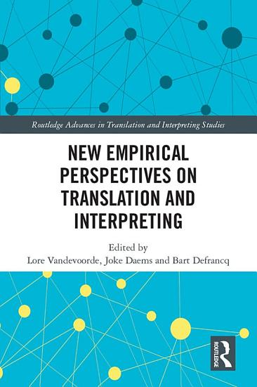 New Empirical Perspectives on Translation and Interpreting PDF