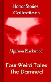 Four Weird Tales: Horror Stories Collections