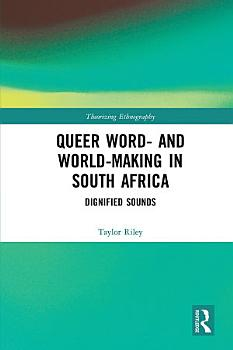 Queer Word  and World Making in South Africa PDF