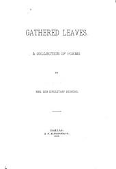 Gathered Leaves: A Collection of Poems