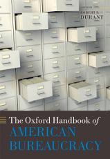 The Oxford Handbook of American Bureaucracy PDF