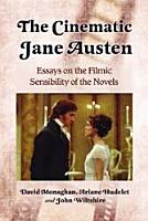 The Cinematic Jane Austen PDF