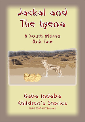 The Jackal and the Hyena - A South African Children's Story narrated bt Baba Indaba