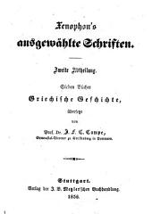 Xenophon's von Athen, ausgewählte Schriften: Abt. Griechische Geschichte