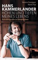 Hans Kammerlander     H  hen und Tiefen meines Lebens PDF