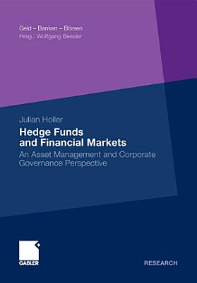 Hedge Funds and Financial Markets