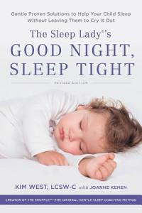 The Sleep Lady s Good Night  Sleep Tight Book