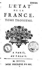 Etat de la France, contenant tous les princes, ducs et pairs... [par L. Trabouillet]