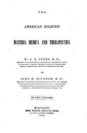 The American Eclectic Materia Medica and Therapeutics