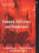 Damned  Delicious  and Dangerous Book