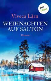 Weihnachten auf Saltön: Roman