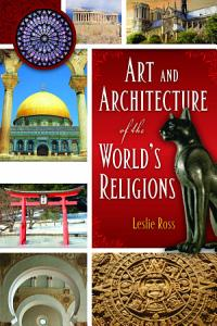 Art and Architecture of the World s Religions  2 volumes  Book
