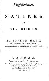 Virgidemiariam. Satires in six books [ed. by W. Thompson.].