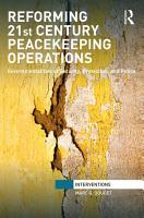 Reforming 21st Century Peacekeeping Operations PDF